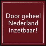 Door geheel Nederland inzetbaar!